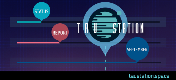"Tau Station's game logo and the words ""status"" ""report"" and ""September"" are shown in circles, each at the end of a horizontal progress bar."