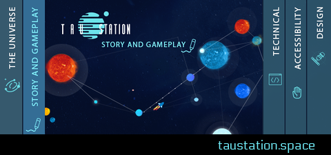 "The Tau Station logo is set in a backdrop of planets and stars, with the title ""Story and Gameplay"" underneath."