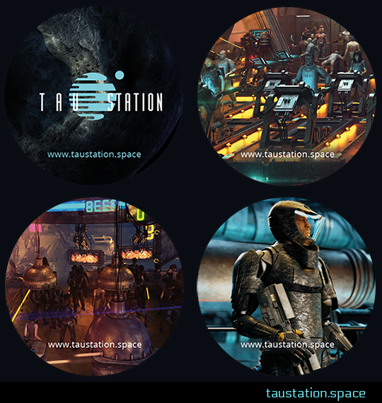 Four circular Tau Station stickers featuring art from the game. The first shows the Tau Station logo against the backdrop of an asteroid. The second shows characters working out in the space station's gym. The third is a scene from a station's bar. The fourth is a close up image of a man in armor, carrying a gun.