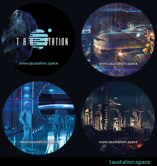 Four circular Tau Station stickers featuring art from the game. The first shows the Tau Station logo with an asteroid as a backdrop. The second is a close up of a space ship docked in port. The third shows people in spacesuits walking in the hallway of a station. The fourth is a picture of the ruins in a space station, with partially collapsed buildings.