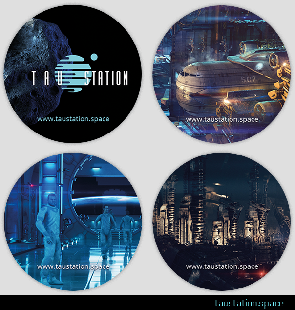 Four circular Tau Station stickers featuring art from the game. The first shows the Tau Station logo against a backdrop of machinery. The second shows people looking at job postings in the employment center. The third is a close up of a large space shipped docked in the station's port. The fourth shows a spaceship in flight, against a starry sky.