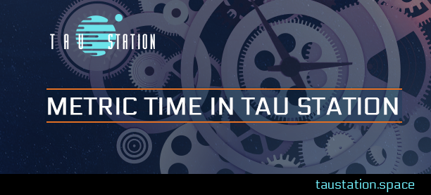Metric Time in Tau Station - clockwork mechanism depicts relationship to Galactic Coordinated Time within the game
