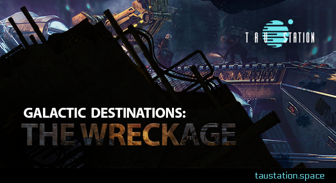 Galactic Destinations: The Wreckage