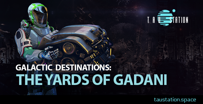 Galactic Destinations: The Yards of Gadani