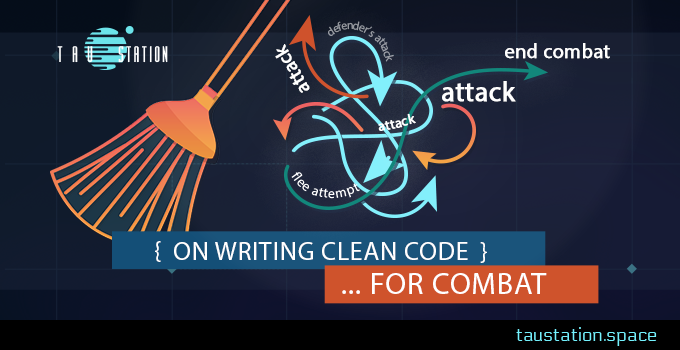 On writing clean code … for combat