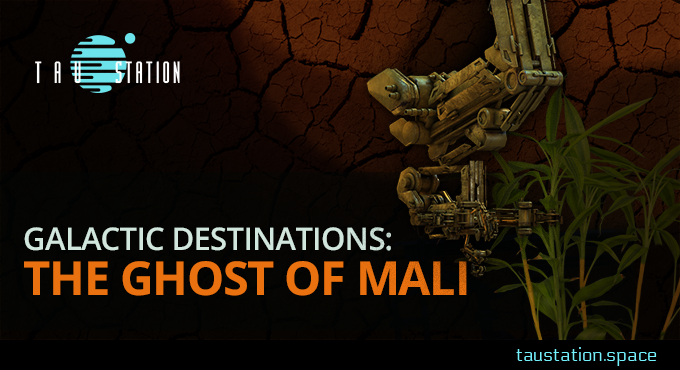 Galactic Destinations: The Ghost of Mali