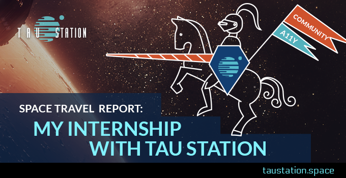 Space Travel Report: My Internship at Tau Station