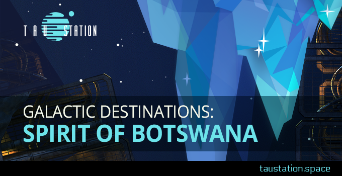 Galactic Destinations: Spirit of Botswana