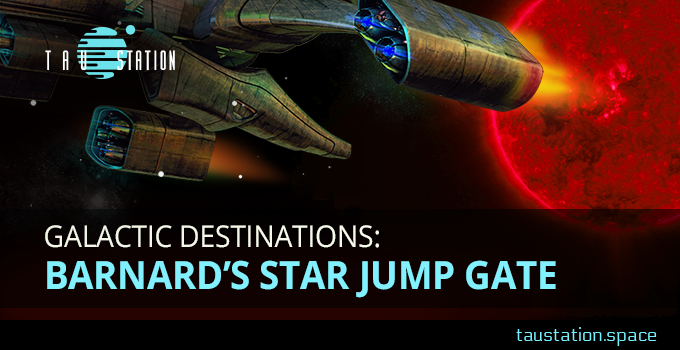 Galactic Destinations: Barnard's Star Jump Gate