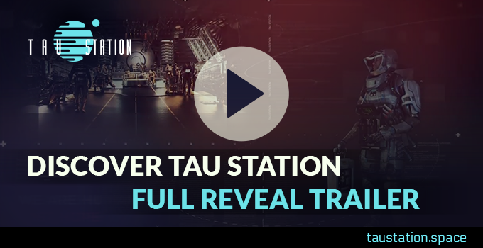 Enjoy the first Tau Station trailer!