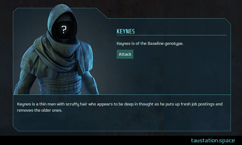 "A public profile of NPC ""Keynes"", so far showing the placeholder avatar. He's of the Baseline genotype, there is an attack button and at the bottom the NPC description text."