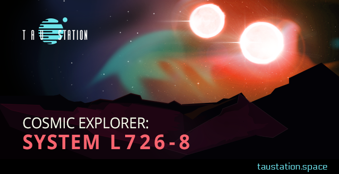 Cosmic Explorer: System L 726-8