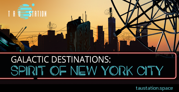 Galactic Destinations: Spirit of New York City
