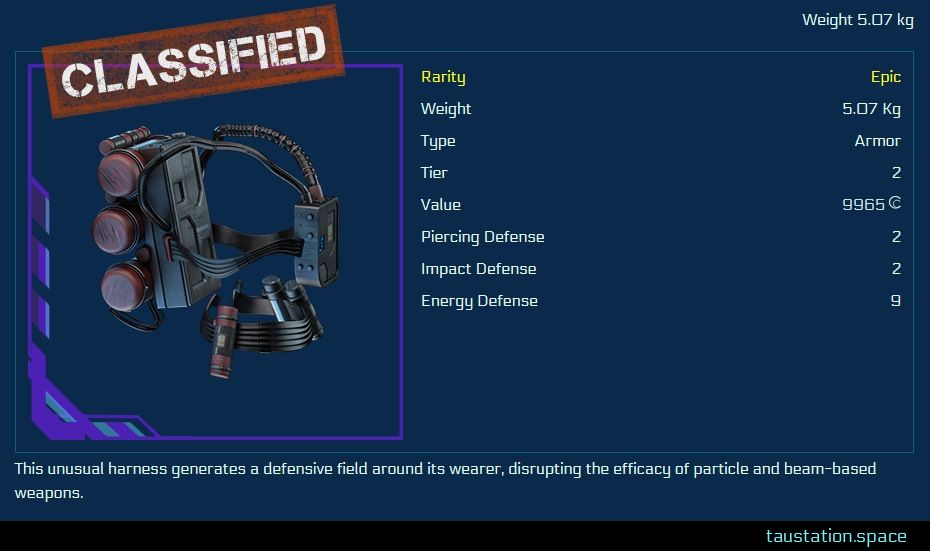 """The item detail screen, but with a """"classified"""" stamp where the name is displayed normally. It's a grey metallic back-pack with 3 horizontal red cylinders attached to it. Several wires and a belt for fastening the armor unite in a small but thick metallic panel positioned at the chest. The characteristics are: rarity = epic, weight = 5.07 kg, type = armor, tier = 2, value = 9965 credits, defense values are piercing = 2, impact = 2, energy = 9."""