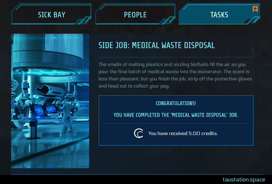 "A Side Job UI, performed via Tasks and not with an NPC shown. The headline: ""Side Job: Medical Waste Disposal"" is reflected by Sick Bay artwork. Below a paragraph describing your success, your reward is exposed in a prominent blue result box."