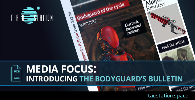 Media focus: Introducing the Bodyguard's Bulletin