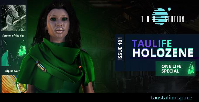 TauLife Holozene Issue 101