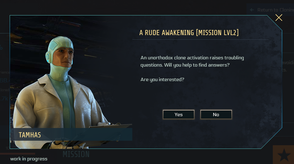 "UI of the new upcoming mission start. The picture of an NPC with his name below ""Tamhas"". The headline indicates the mission name ""A rude awakening [mission lvl2]"", while a short introduction with a question is shown below ""Are you interested?"". You can chose between 2 buttons, either ""yes"" to start the mission or ""no"" for refusing it."