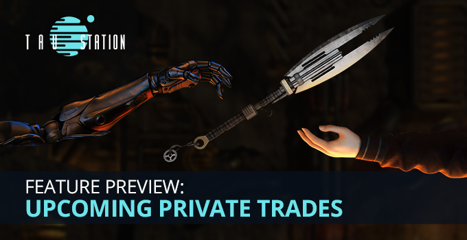 Feature Preview: Upcoming Private Trades