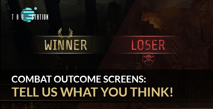 New Combat Outcome Screens: Tell us what you think!