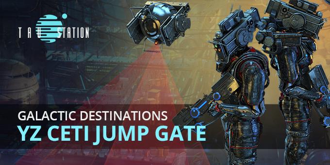 Galactic Destinations: YZ Ceti Jump Gate