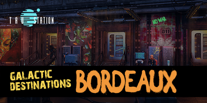 Galactic Destinations: Bordeaux