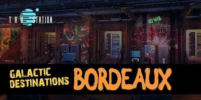 Galactic Destinations: Bordeaux
