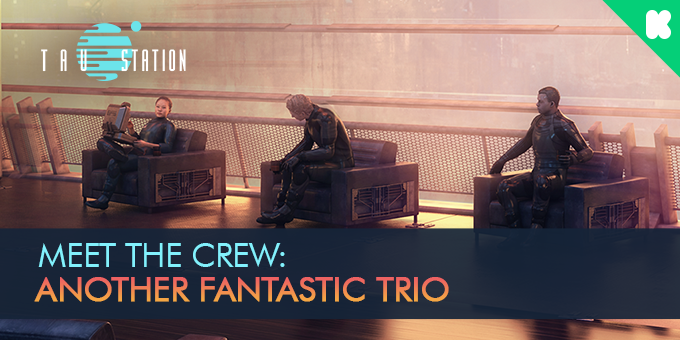 Meet the Crew: Another Fantastic Trio