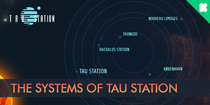 The Systems of Tau Station