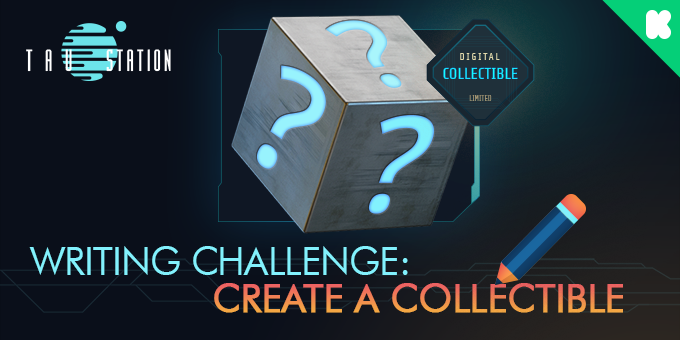 Writing Challenge: Create a Collectible!