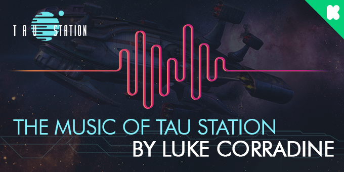 The music of Tau Station by Luke Corradine