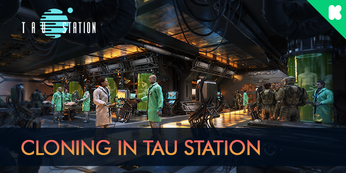 Cloning in Tau Station