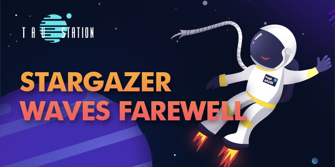 StarGazer waves farewell