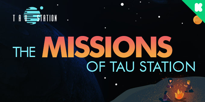 Missions of Tau Station