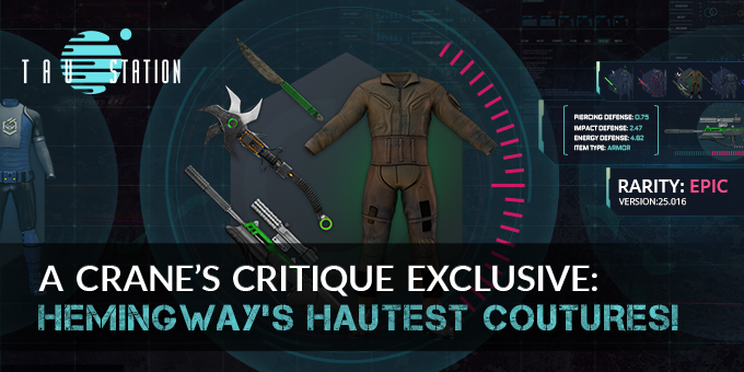A Crane's Critique Exclusive: Hemingway's Hautest Coutures!