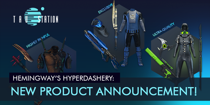 Hemingway's Hyperdashery: New Product Announcement!