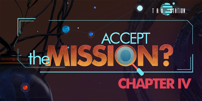 Mission Dispatches: Chapter IV