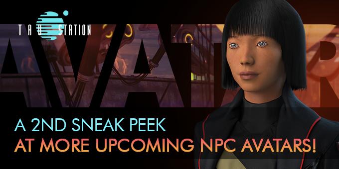 A 2nd Sneak Peek at More Upcoming NPC Avatars!